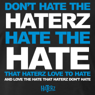 don-t-hate-the-haterz_design